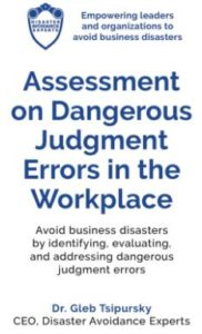Assessment on Dangerous Judgment Errors in the Workplace