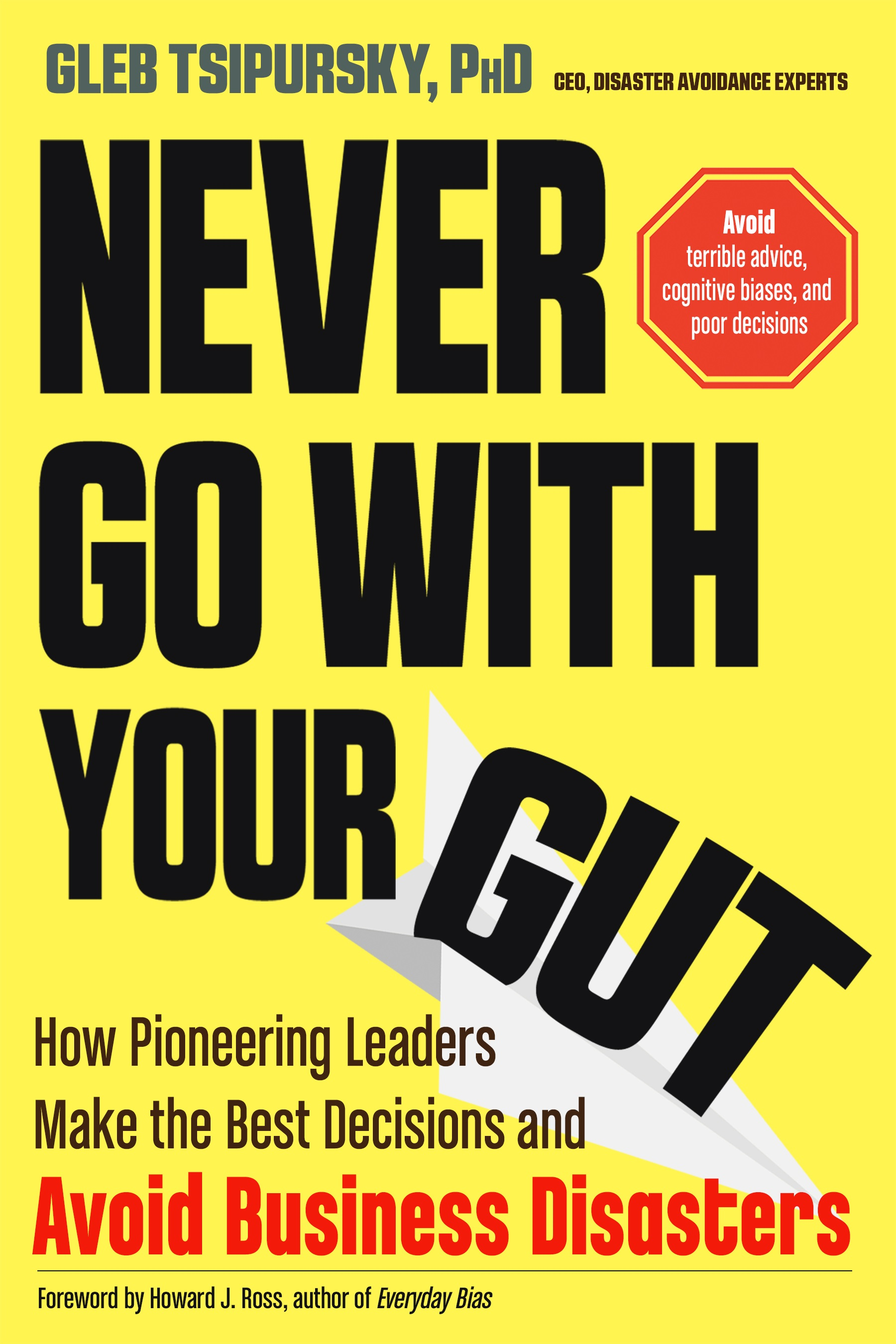 book cover for Never Go With Your Gut
