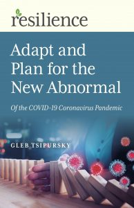 book cover for Resilience: Adapt and Plan for the New Abnormal of the COVID-19 Coronavirus Pandemic