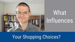 Shopping Choices
